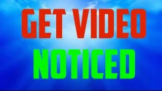 Video How To Get Your Video Noticed On YouTube: 2018 Method Get Video Noticed On YouTube 2018 download MP3, 3GP, MP4, WEBM, AVI, FLV September 2018