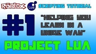 ROBLOX Lua Scripting Tutorial #1(Variables and Properties)