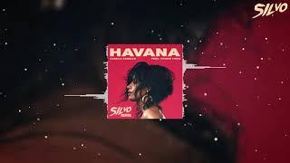 Camila Cabello feat. Young Thug - Havana (SILVO Remix)