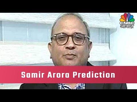 What Samir Arora's Prediction On Lok Sabha Election 2019?
