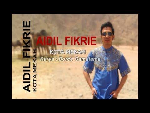 Aidil Fikrie (KDI) - Kota Mekah