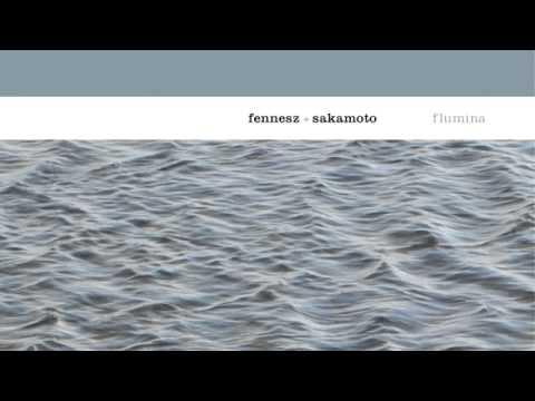 04 Fennesz & Sakamoto - 0322 [Touch]
