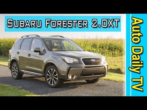 Subaru Forester 2.0XT 2017 | Auto Daily