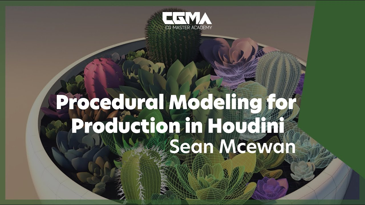 CGMA – Procedural Modeling for Production in Houdini