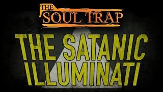 The Satanic Illuminati