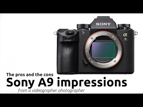 SONY ALPHA 9 A9 MIRRORLESS FULL FRAME CAMERA MY INITIAL THOUGHTS AND RANT ON THE PROS AND CONS