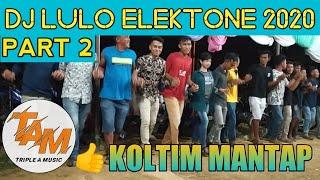 DJ LULO TERBARU 2020 part 2 Nonstop  T.A.M channel  Sujar vs Ririn    KOLTIM