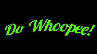 Do Whoopee  - 16 August 2014 at Foundry Level II