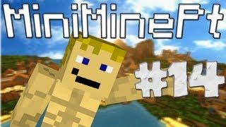 MiniMinePt #14 - Templo ! Ou não ! Agueda Grrrrr ! PRANK !