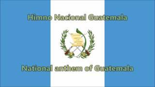 Anthem of Guatemala (ES/EN lyrics) - Himno Nacional Guatemala