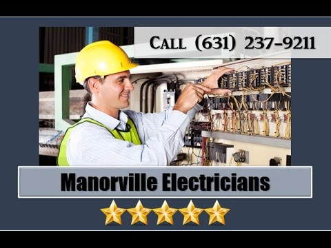 Electrician in Manorville NY (631) 237-9211
