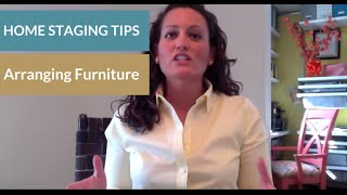 Home Staging Arranging Furniture