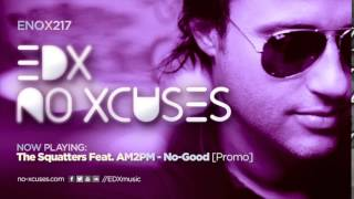 EDX - No Xcuses Episode 217
