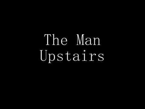 Voltaire - The Man Upstairs Lyrics