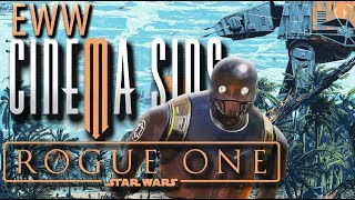 Everything Wrong With CinemaSins: Rogue One in 15 Minutes or Less