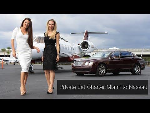 Private Jet Charter Miami to Nassau (2019)