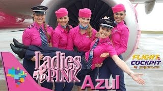 Ladies in Pink - Azul Airlines