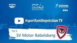 #sportfamiliepotsdam LIVE - SV Motor Babelsberg e.V.