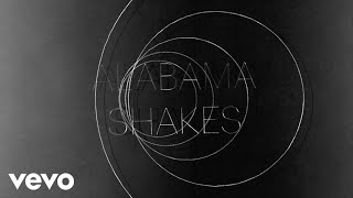 Alabama Shakes - Don