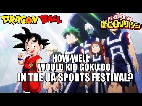 Would Kid Goku Do Well in My Hero Academia's Sport Festival?