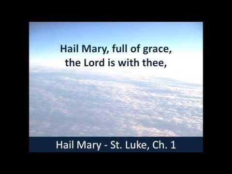 Hail Mary - Hear the Prayer - St.  Luke