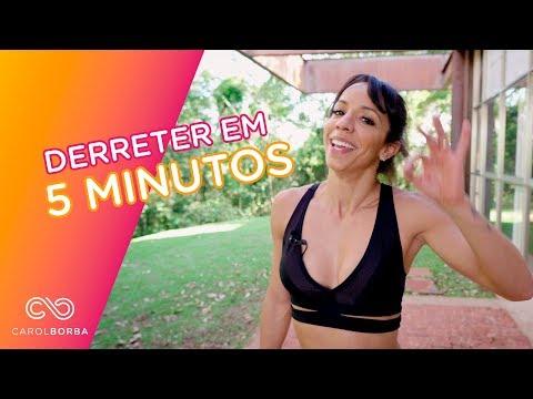 5 minutos para derreter gordura - Carol Borba