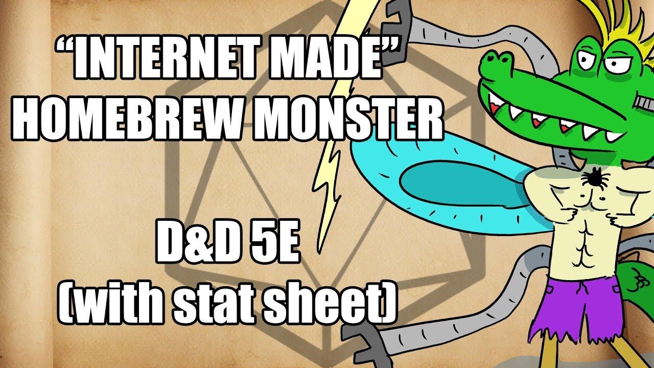 HORRIFYING INTERNET MADE HOMEBREW MONSTER - [D&D 5E]