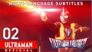 ULTRAMAN TRIGGER: NEW GENERATION TIGA Ep 2 Special transmission