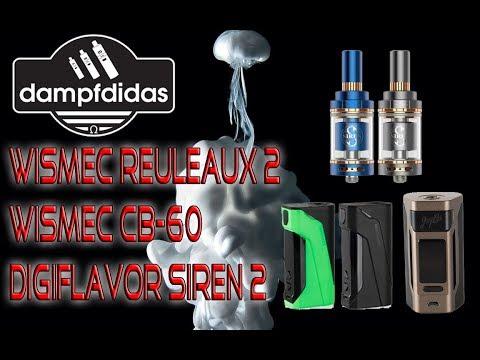 Wismec Reuleaux 2 + CB 60 MOD + Digiflavor Siren 2 MTL RTA / GTA Review