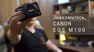 canon EOS M100 Обзор