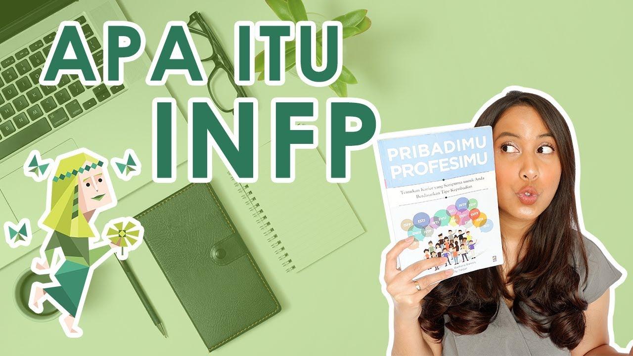 APA ITU INFP ? | MBTI BAHASA INDONESIA | 16 Tipe Kepribadian | 16Personality | 16 Personalities
