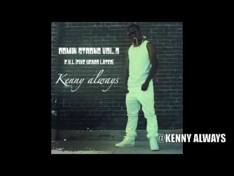 Kenny Always - California Dreamin' (Kid Ink - Cali Dreamin' Freestyle)