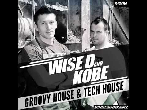 Wise D Kobe Groovy House Tech House