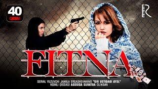 Fitna (o'zbek serial) | Фитна (узбек сериал) 40-qism