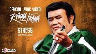 Rhoma Irama - Stress (Official Lyric Video)
