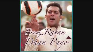 Aaj Unse Milna Hai - Prem Ratan Dhan Payo (MP3 And Video Karaoke Format)