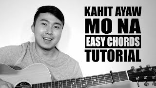Very Easy Guitar Chords Tutorial Kahit Ayaw Mo Na - This Band Jorell Prospero.mp3