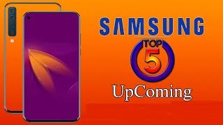 Samsung Top 5 Mobiles Upcoming January 2019 ! Price and Launch Date ! Quick Review