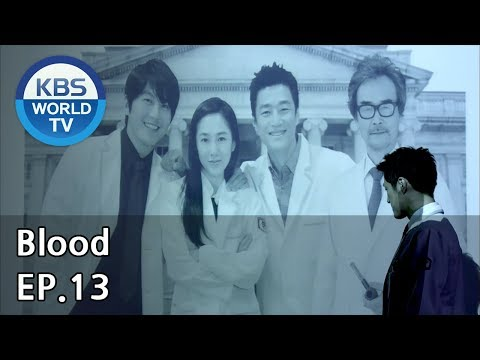 Blood | 블러드 EP.13 [SUB : KOR, ENG, CHN, MLY, VIE, IND]