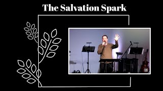 The Salvation Spark- 1.24.21