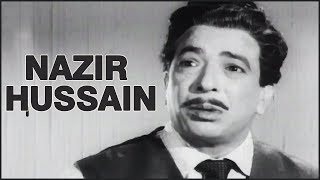 The Unforgettable Actor - Nazir Hussain
