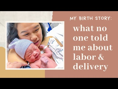 BIRTH STORY: what no one told me about labor and delivery