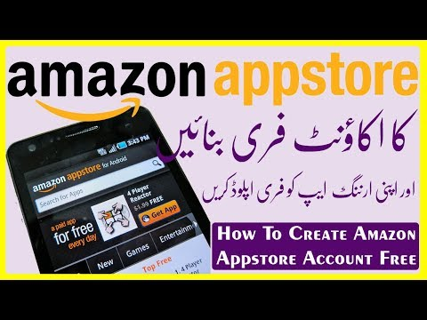 How To Create Amazon App Store Account Free 2018.| Publish Your App Free