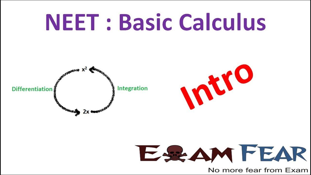 NEET Physics Basic Differentiation Integration : Introduction
