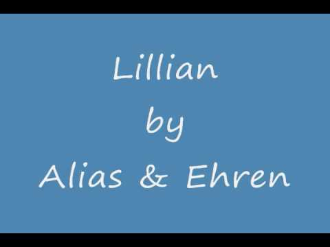 Lillian - Alias & Ehren