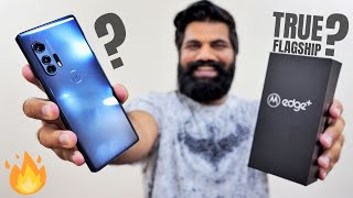 Motorola Edge+ Unboxing & First Look - A Great Flagship Smartphone...BUT...🔥🔥🔥