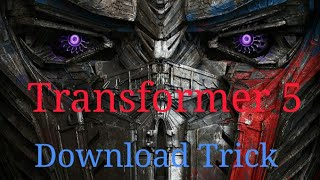 ||SK sahu||   How to download The transformer : the last knight / transformer 5