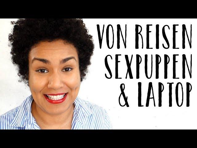 Sexwork Vlog - Josefa im Rheinland, von Sexpuppen und Laptop