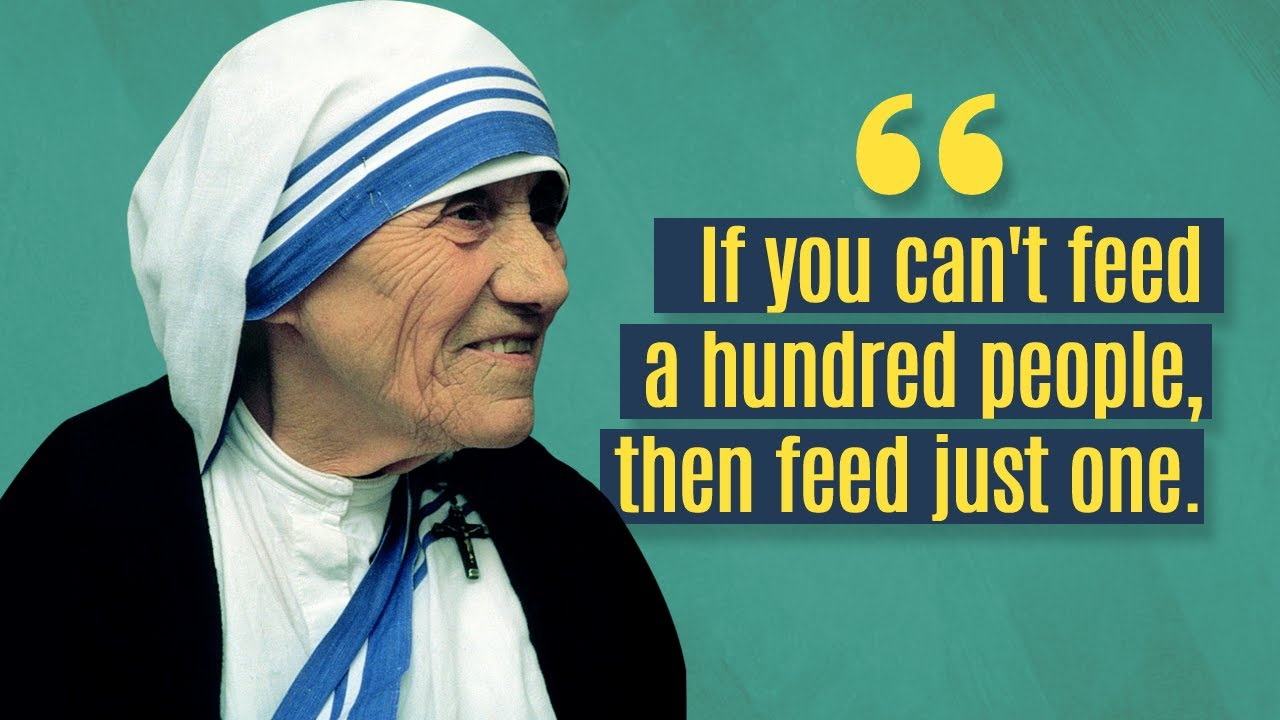 Top 10 Inspiring Mother Teresa Quotes - YouTube