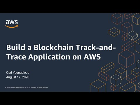Build a Blockchain Track-and-Trace Application on AWS